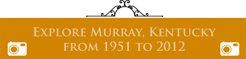 Murray, Kentucky - 1951 thru 2012